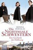 Die Nightingale Schwestern: Ein Geschenk der Hoffnung
