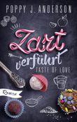 Taste of Love - Zart verführt