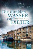 Die dunklen Wasser von Exeter