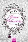 Mission Mistelzweig