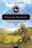Hamish Macbeth und das Skelett im Moor