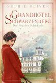 Grandhotel Schwarzenberg – Der Weg des Schicksals