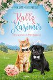 Kalle und Kasimir – Flitterwochen im Pfötchenhotel