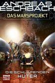 Das Marsprojekt: Die schlafenden Hüter