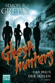 Ghost Hunters - Das Haus der Seelen