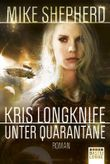 Kris Longknife - Unter Quarantäne