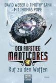 Der Aufstieg Manticores: Ruf zu den Waffen