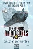 Der Aufstieg Manticores: Zwischen den Fronten