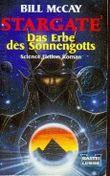 Stargate. Das Erbe des Sonnengotts.
