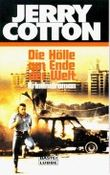 Jerry Cotton, Die Hölle am Ende der Welt
