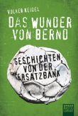 Das Wunder von Bernd