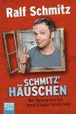 Schmitz' Häuschen