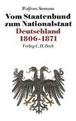 Neue Deutsche Geschichte / Neue Deutsche Geschichte Bd. 7: Vom Staatenbund zum Nationalstaat
