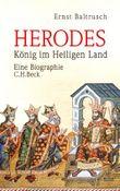Herodes: König im Heiligen Land