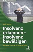 Insolvenz vermeiden - Insolvenz bewältigen