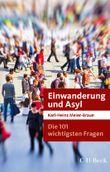 Die 101 wichtigsten Fragen: Einwanderung und Asyl