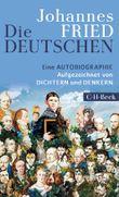 Die Deutschen: Eine Autobiographie