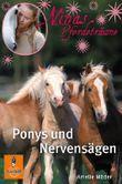 Ninas Pferdeträume - Ponys und Nervensägen