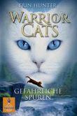 Warrior Cats - Gefährliche Spuren