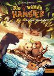 Die wilden Hamster - Achtung, Wieselgefahr!