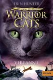 Warrior Cats - Die Macht der Drei: Verbannt