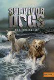 Survivor Dogs. Der Düstere See