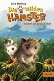 Die wilden Hamster. Krümel auf großer Tour