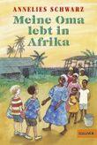 Meine Oma lebt in Afrika