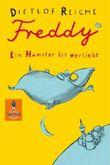 Freddy. Ein Hamster ist verliebt