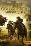Der Goldschmied und der Dieb