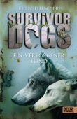 Survivor Dogs - Ein verborgener Feind