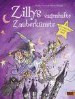 Zillys sagenhafte Zauberkünste