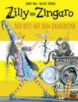 Zilly und Zingaro. Der Ritt auf dem Zauberstab
