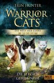 Warrior Cats - Die Welt der Clans: Die letzten Geheimnisse