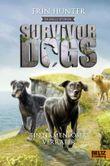 Survivor Dogs - Dunkle Spuren. Ein namenloser Verräter