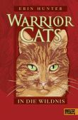 Warrior Cats - In die Wildnis
