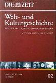 Die ZEIT - Welt- und Kulturgeschichte. Bd.2