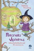 Petronella Apfelmus - Schneeballschlacht und Wichtelstreiche