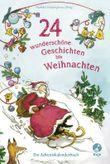 24 wunderschöne Geschichten bis Weihnachten
