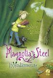 Magnolia Steel - Hexendämmerung