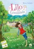Lilo auf Löwenstein - Ab ins Schloss