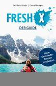 Fresh X - der Guide: Neue Gemeindeformen entdecken