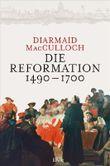Die Reformation 1490–1700
