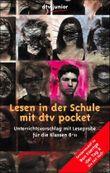 """Lesen in der Schule mit dtv pocket - Sondermodell zu Ron Koertge """"Der Tag X: Die Zeit läuft"""""""