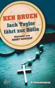 Jack Taylor fährt zur Hölle (Bd. 3)
