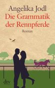 Die Grammatik der Rennpferde