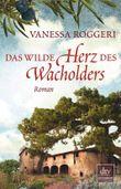 Das wilde Herz des Wacholders