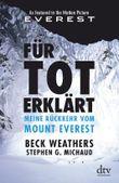 Für tot erklärt - Meine Rückkehr vom Mount Everest