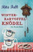 Winterkartoffelknödel: Ein Franz-Eberhofer-Krimi: Ein Provinzkrimi