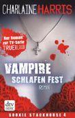 Vampire schlafen fest: Roman